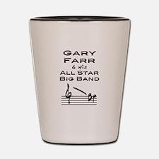Gary Farr All Star Big Band Shot Glass