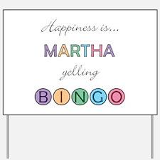 Martha BINGO Yard Sign