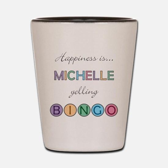 Michelle BINGO Shot Glass