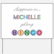 Michelle BINGO Yard Sign