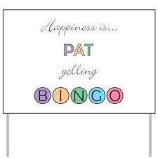 Pat BINGO Yard Sign