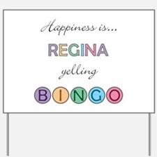Regina BINGO Yard Sign