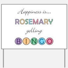 Rosemary BINGO Yard Sign