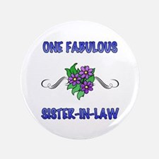 """Fabulous Floral Sister-In-Law 3.5"""" Button (100 pac"""