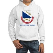 181st Infantry Brigade with Text Hoodie