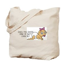 Make My Butt Look Big Tote Bag