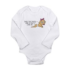 Make My Butt Look Big Long Sleeve Infant Bodysuit