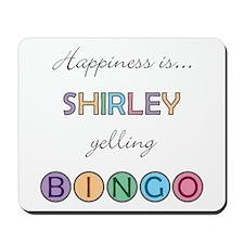 Shirley BINGO Mousepad