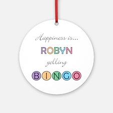 Robyn BINGO Round Ornament