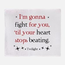 Twilight I'm gonna fight for you Throw Blanket