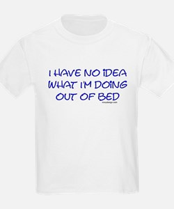I have no idea what I'm doing Kids T-Shirt