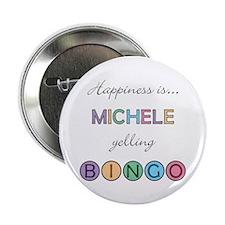 Michele BINGO Button