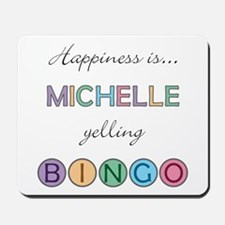 Michelle BINGO Mousepad