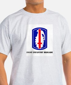 SSI - 191st Infantry Brigade with Text T-Shirt