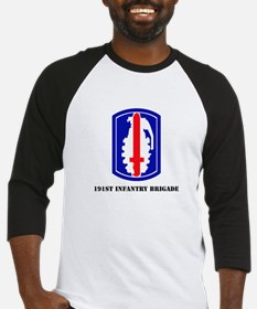 SSI - 191st Infantry Brigade with Text Baseball Je
