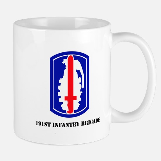 SSI - 191st Infantry Brigade with Text Mug