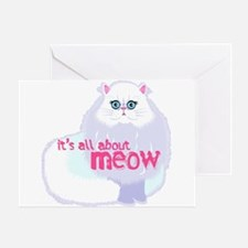 Its All About MEow Greeting Card