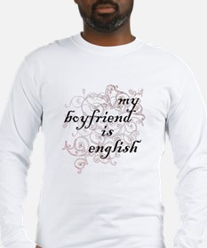 My Boyfriend is English Long Sleeve T-Shirt