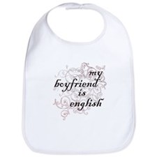 My Boyfriend is English Bib