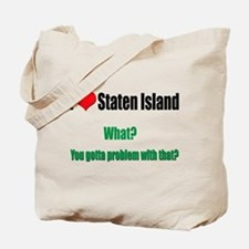 You got a problem with that? Tote Bag