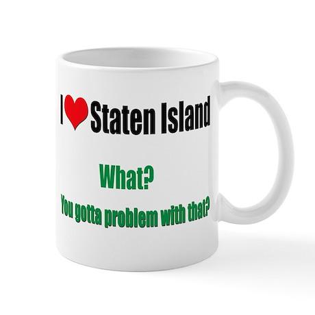You got a problem with that? Mug