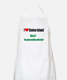 You got a problem with that? Apron