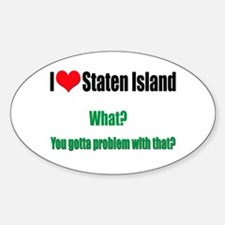 You got a problem with that? Sticker (Oval)