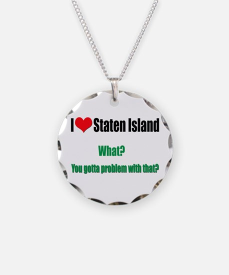 You got a problem with that? Necklace Circle Charm