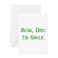 I'm Gaelic Greeting Card