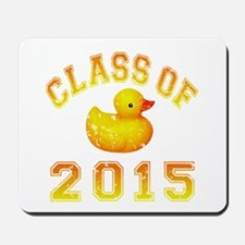 Class Of 2015 Rubber Duckie Mousepad