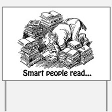 Smart People Read Yard Sign
