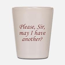 Please, Sir Shot Glass