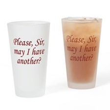 Please, Sir Drinking Glass