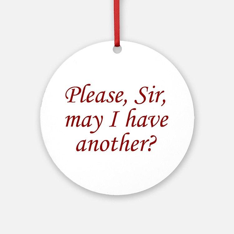 Please, Sir Ornament (Round)