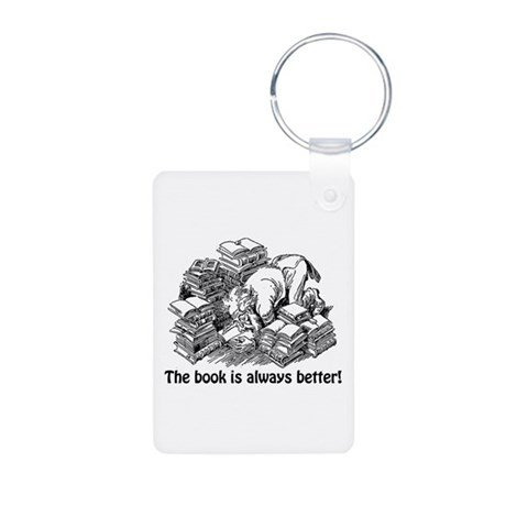 The Book is Always Better Aluminum Photo Keychain