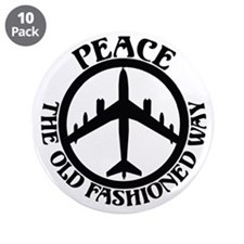 """B-47 Peace The Old Fashioned Way 3.5"""" Button (10 p"""