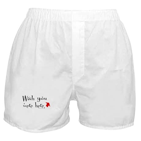 """""""Wish You Were Here"""" Boxer Shorts"""