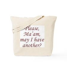 Please, Ma'am Tote Bag