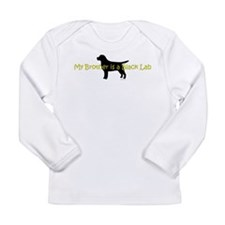 My Brother is a Black Lab Long Sleeve Infant T-Shi