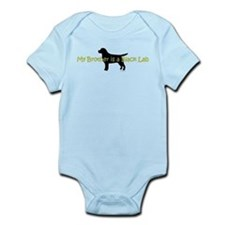 My Brother is a Black Lab Infant Bodysuit