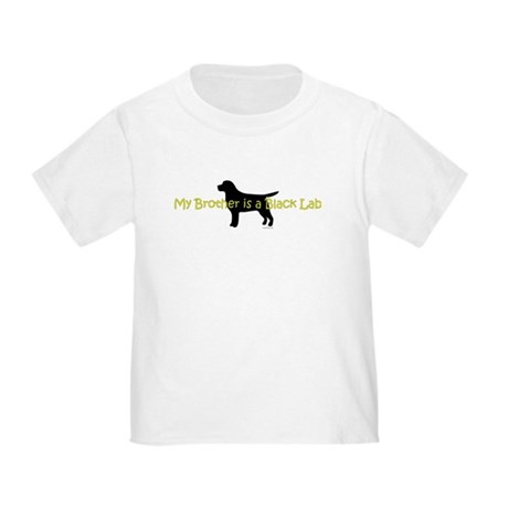 My Brother is a Black Lab Toddler T-Shirt