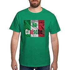 No Capische! T-Shirt