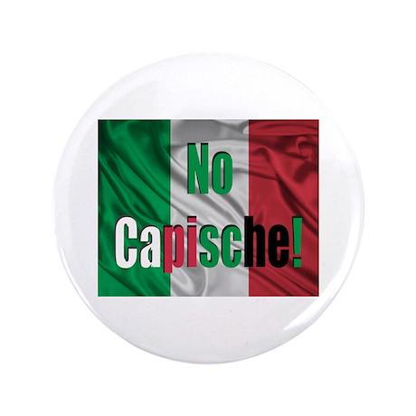 """No Capische! 3.5"""" Button (100 pack)"""