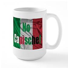 No Capische! Mug