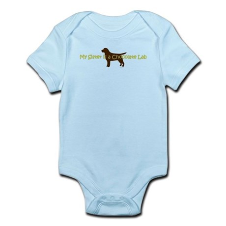 My Sister is a Chocolate Lab Infant Bodysuit