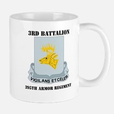 DUI - 3rd Bn - 395th Armor Regt with Text Mug