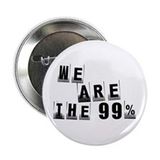 """We Are The 99% 2.25"""" Button"""