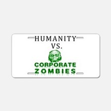 Humanity vs. Corporate Zombie Aluminum License Pla