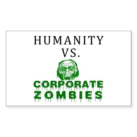 Humanity vs. Corporate Zombie Sticker (Rectangle)