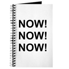 Now! Now! Now! Journal